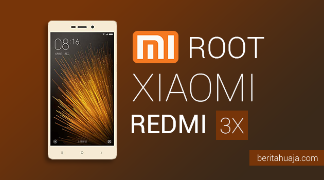 How To Root Xiaomi Redmi 3X And Install TWRP Recovery