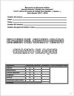 Exámenes Cuarto grado Bloque 4 Ciclo Escolar 2017-2018