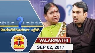 Kelvikkenna Bathil 02-09-2017 Exclusive Interview with Valarmathi, Former Minister | Thanthi Tv