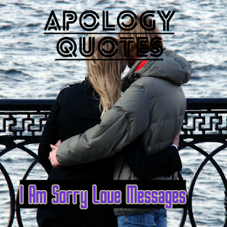 I Am Sorry Love Messages: Apology Quotes That Smoothen Relationship