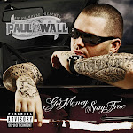 Paul Wall - Get Money Stay True   Cover