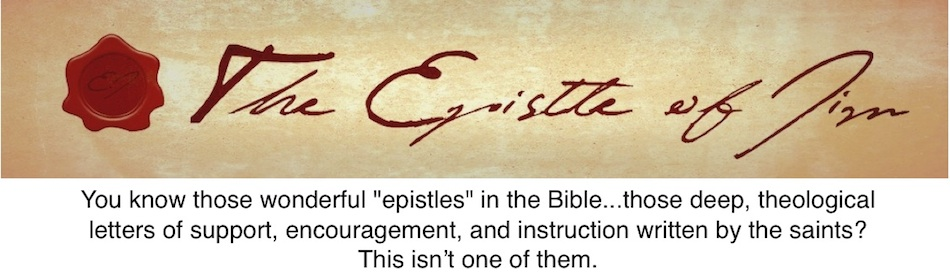The Epistle Of Jim