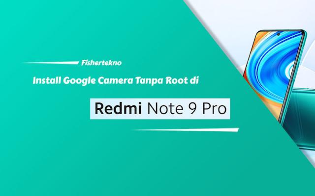 GCam Redmi Note 9 Pro
