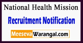 NHM National Health Mission Recruitment Notification 2017 Last Date 29-06-2017