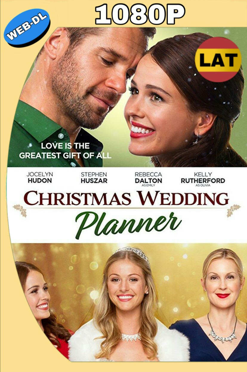 CHRISTMAS WEDDING PLANNER (2017) WEB-DL 1080P LATINO-INGLES MKV