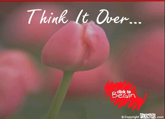 Think it over.... Click here