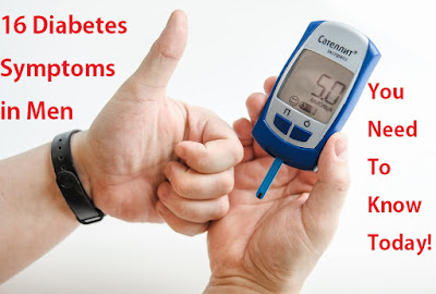 16 Diabetes Symptoms in Men, You Need To Check Right Now!