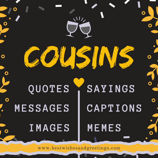 42 Best Cousin Quotes Sayings Messages And Captions For Instagram