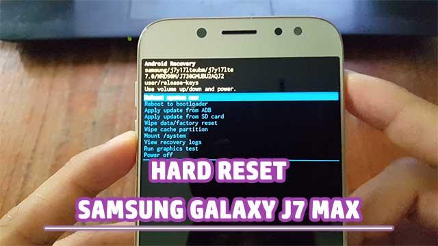 restablecer - hard reset Samsung Galaxy J7 MAX