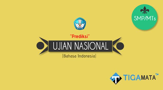 Prediksi Soal UN/UNBK Bahasa Indonesia SMP 2019 plus Kunci Jawaban