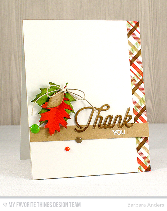 Handmade card from Barbara Anders featuring Kind Thanks stamp set, Plaid Background Builder stamp, Twice the Thanks and Falling Leaves Die-namics #mftstamps