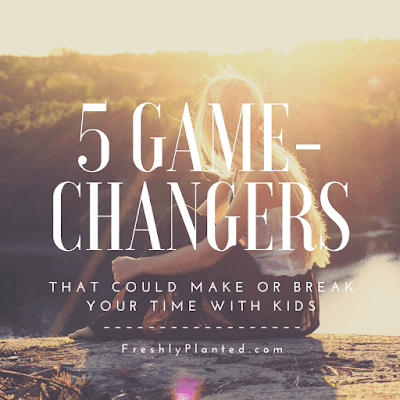 Parenting is hard! These 5 Game-Changers can help.