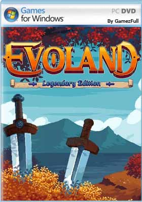 Evoland Legendary Edition PC Full
