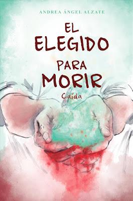 El Elegido Para Morir: Caída - Andrea Ángel Alzate | Reseña