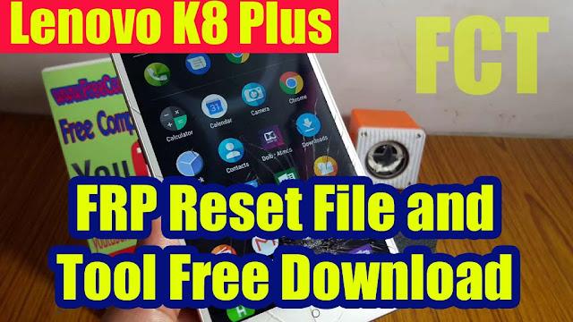 Lenovo K8 Plus (XT1902-2) FRP Reset File and Tool Free
