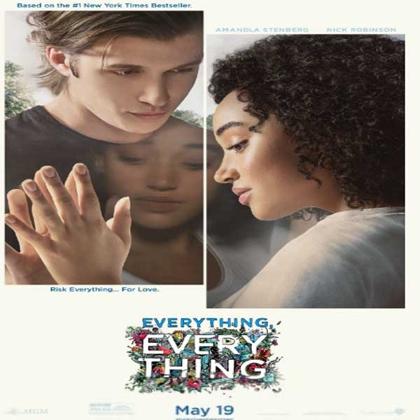 Everything, Everything, Everything, Everything Synopsis, Everything, Everything Trailer, Everything, Everything Review