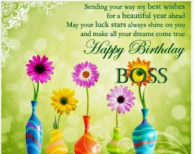 Happy Birthday wishes For Boss: sending you way  my best wishes for a beautiful year ahead
