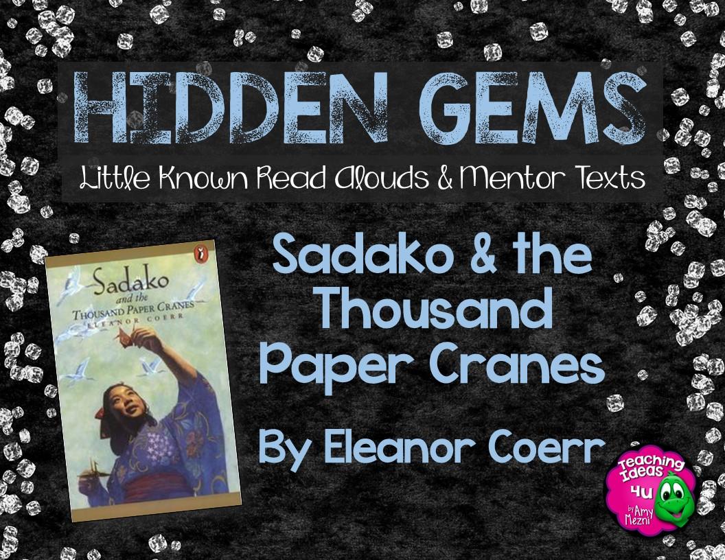 Hidden Gems Sadako And The Thousand Paper Cranes