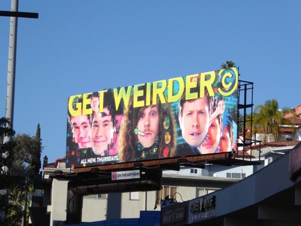 Get Weirder Workaholics season 6 billboard