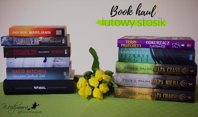 Book haul: lutowy stosik książkowy | Wiedźmowa głowologia