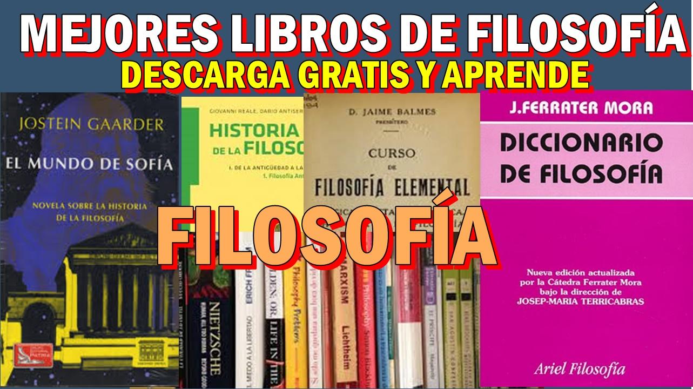 DESCARGA GRATIS LOS MEJORES LIBROS DE FILOSOFÍA EN PDF