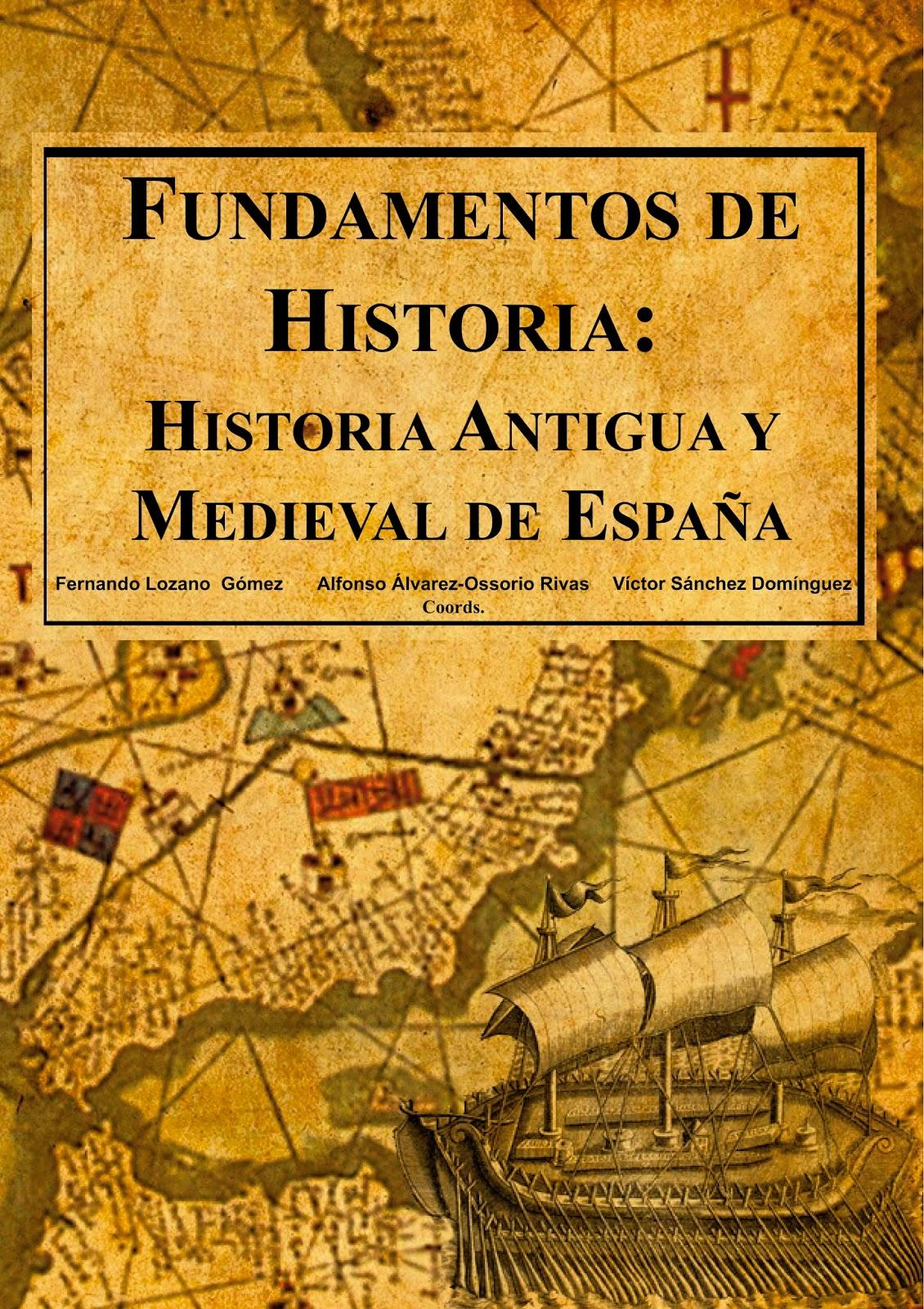 Fundamentos De Historia Historia Antigua Y Medieval De Espana