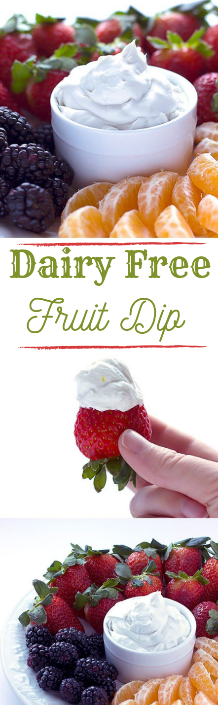 DAIRY FREE FRUIT DIP #fruit #healhtydiet