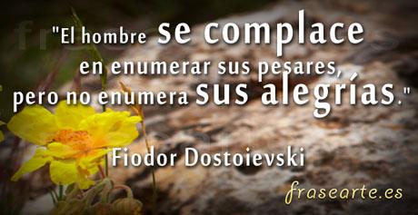 frases para compartir, Fiodor Dostoievski