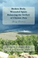 Broken Body, Wounded Spirit: Balancing the See-Saw of Chronic Pain, Spring Devotions