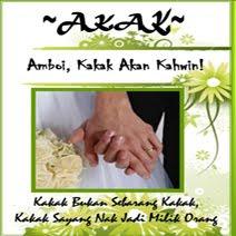 Mini Novel: Amboi, Kakak Akan Kahwin (AKAK)