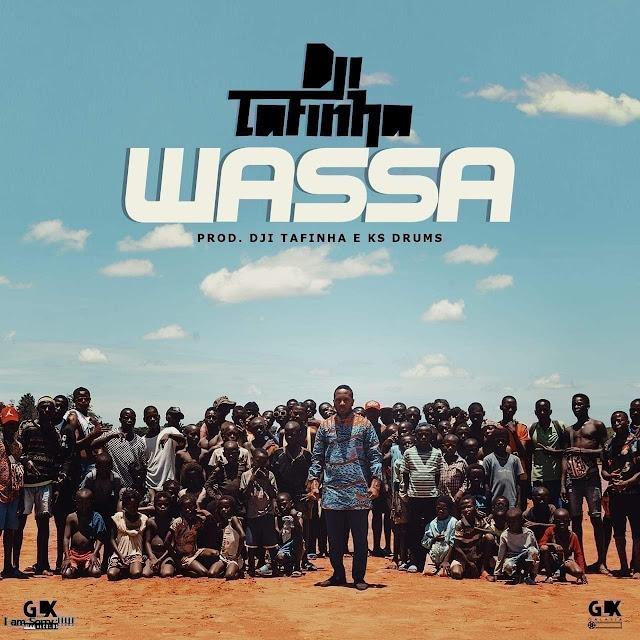 Dji Tafinha - Wassa (Mukixi) (Afro Pop) [Download] baixar nova musica descarregar agora 2019