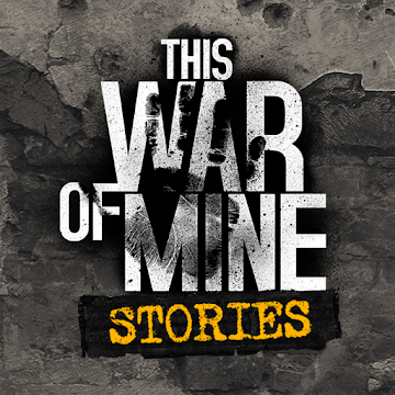 This War of Mine - Stories DLC v1.5.9 Apk Mod