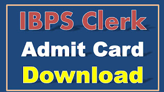 IBPS Clerk Admit Card Download