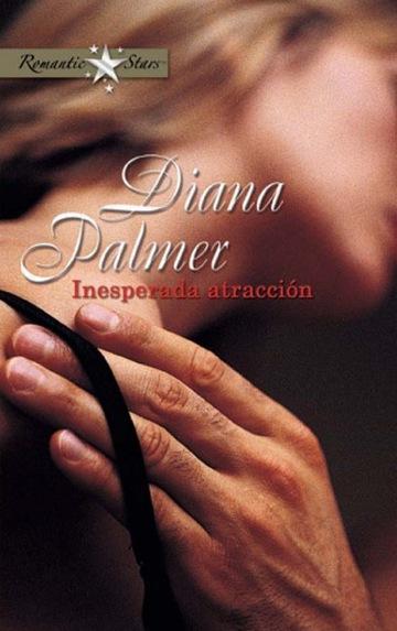 Inesperada atracción – Diana Palmer