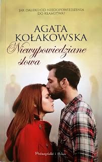 Niewypowiedziane słowa - Agata Kołakowska