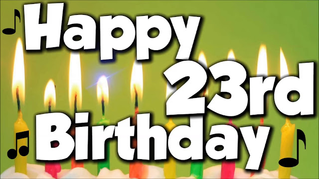 happy 23th birthday quotes happy 23rd birthday message happy 23th birthday card happy 23th birthday images happy 23th birthday sayings happy birthday