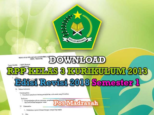 Pada kali ini admin akan membagikan lagi RPP K Geveducation:  Download RPP K13 Kelas 3 Revisi 2018 Semester 1 SD/MI Terbaru