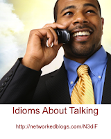 Idioms about Talking