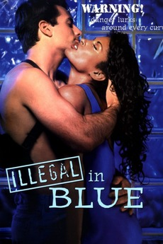 Poster of (18+) Illegal In Blue 1995 720p UnRated HDTV Dual Audio Full Movie Download