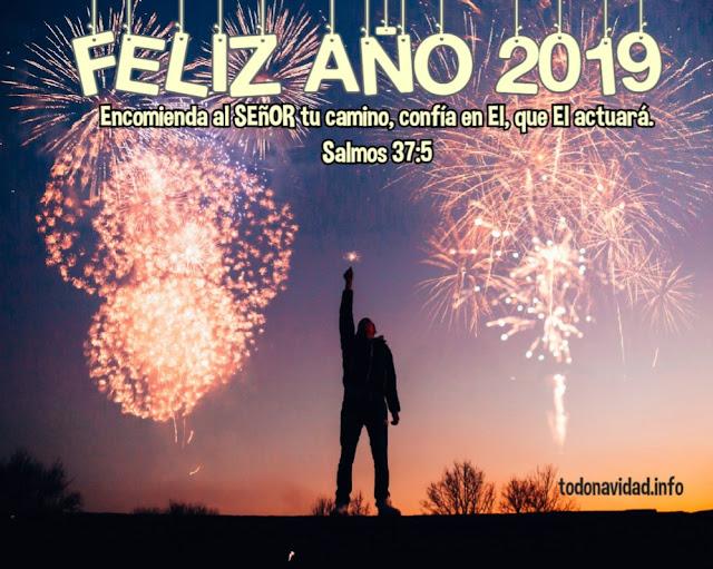 feliz 2019 Encomienda al SEñOR tu camino,