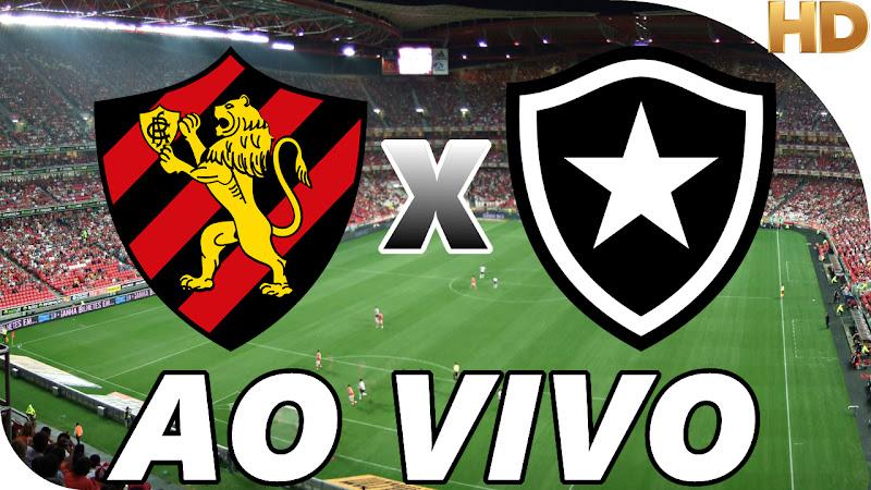 Assistir Sport x Botafogo Ao Vivo
