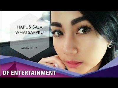 Maya Soda - Hapus Saja Whatsapp Ku