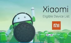 Daftar Smartphone Xiaomi Yang Mendapat Upgrade Android Oreo