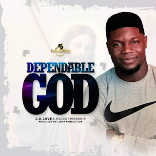 Dependable God mp3
