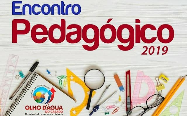 Encontro Pedagógico 2019 é realizado pela Prefeitura de Olho d'Água do Casado