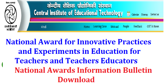 RC No 218 Dt 04-04-2017 National Award to Teachers for use of Information and Communication Technology (ICT) in Education Rc 218 National Awards to Teachers for use of ICT in Education by NCER Delhi | Central Institute of Educational Technology CIET and National Council for Education Research and Training NCERT Instituting National Level Awards to Teachers of primary, Upper Primary and High School teachers who are using/applying/approaching technology in teaching learning process in class room rc-218-national-awards-to-teachers-for-using-ict-ciet-ncert-guidelines/2017/04/rc-218-national-awards-to-teachers-for-using-ict-ciet-ncert-guidelines.html