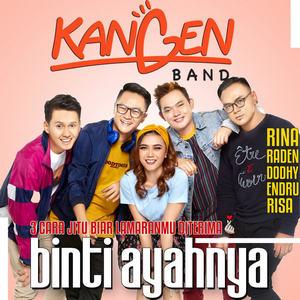 Download Songs Kangen Band - Binti Ayahnya