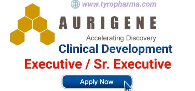 Openings for Executive / Sr. Executive – Clinical Development at Aurigene