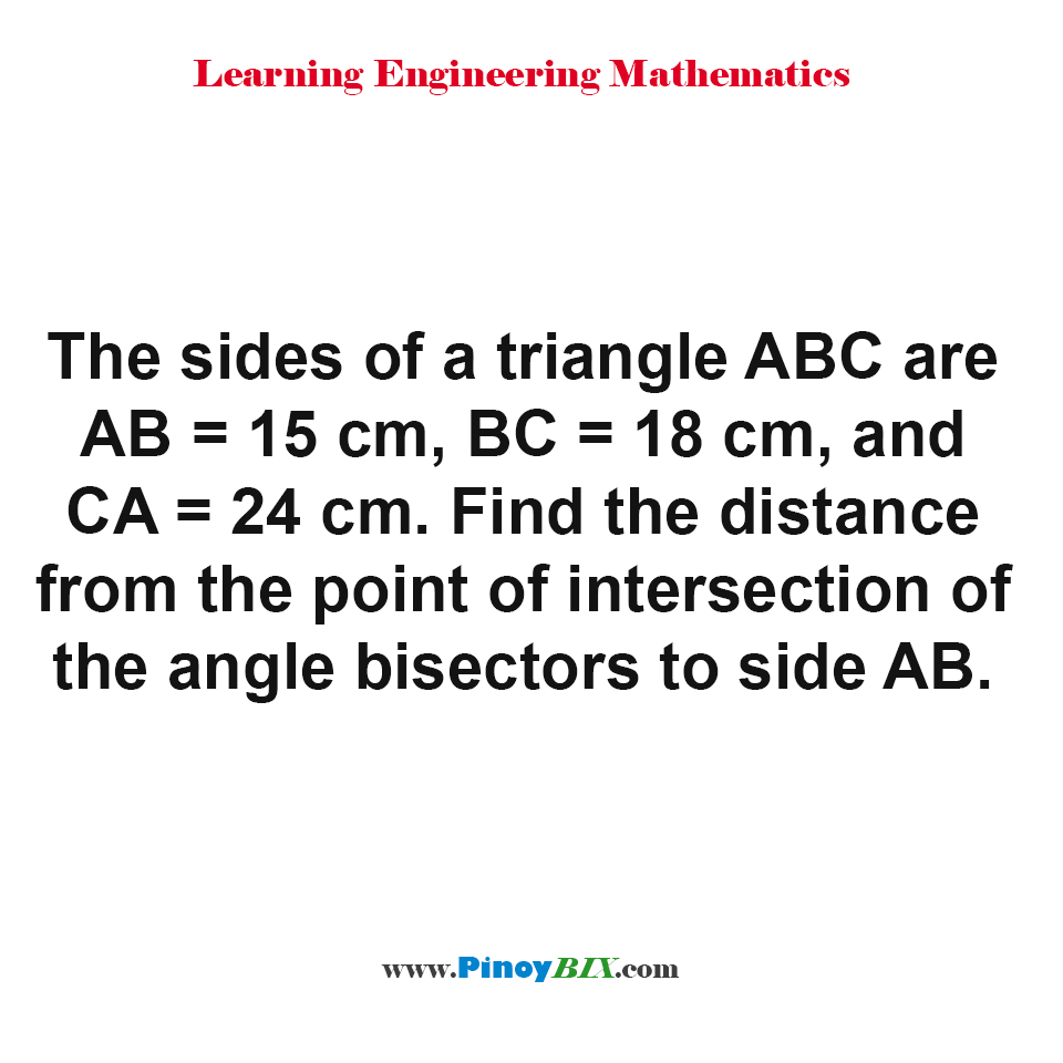 Find the distance from the point of intersection of the angle bisectors to side AB.