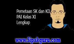 Pemetaan SK dan KD PAI Kelas XI (1 dan 2) | Pemetaan SK dan KD